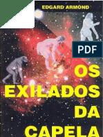 Edgard Armond - Os Exilados de Capela [Formato A6]