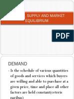 Demand, Supply and Market Equilibrium