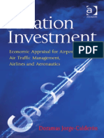 Aviation Investment Economic Appraisal for Airports- Air Traffic Management- Airlines and Aeronautics