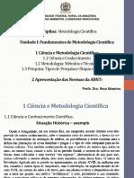 1-Aula - Ciencia e Conhecimento, Metodos e Tecnicas, Pesquisa e Tipos