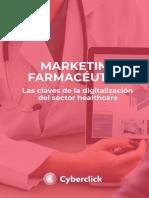 EBOOK_Marketing Farmaceutico Las Claves de La Digitalizacion Del Sector Healthcare