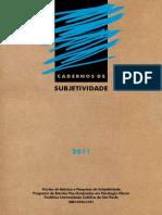Cadernos de Subjetividade -Núcleo de Estudos e Pesquisas da Subjetividade -  Programa de Estudos Pós-Graduados em Psicologia Clínica (PUC)
