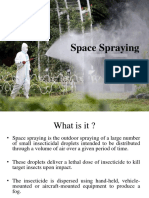 Space Spraying