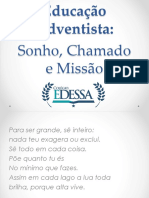 Educação Adventista Sonhos e Missão