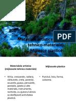 1. Materiale Artistice. Mijloace Plastice