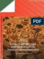 Rescrituras del mito prehispanico en la literatura hispanoamericana