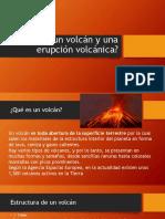 Qué Es Un Volcán y Una Erupción