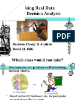 Using Real Data For Decision Analysis
