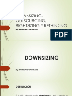 Downsizing, Outsourcing, Rightsizing y Rethinking