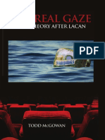McGowan Todd - The Real Gaze Film Theory After Lacan.pdf