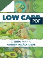 O Guia Da Dieta Low Carb