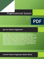 Organizational System