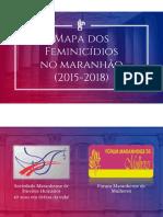 Mapa dos feminicídios no Maranhão