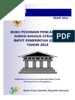 2014_2953_ped_Pedoman Pencacahan Survei Khusus Struktur Input Pemerintah (SKSIP) 2014