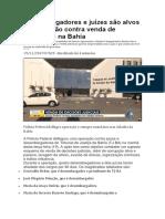 Desembargadores e juízes são alvos de operação contra venda de sentenças na Bahia