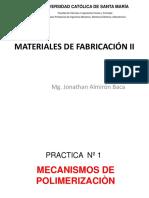 PRACTICA 1-Mecanismos de Polimerización (1)