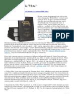 A Polêmica Bíblia White