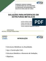 Soluções Para Interface em Estruturas Metálicas