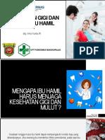Materi Penyuluhan Kelas Ibu Hamil - Kesehatan gigi dan mulut ibu hamil.pptx