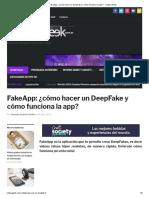 FakeApp_ ¿Cómo Hacer Un DeepFake y Cómo Funciona La App_ - Cultura Geek