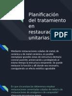 Planificación Del Tratamiento en Restauraciones Unitarias