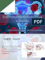 Explorarea Morfo-functionala a Ovarului