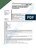 NBR 14521 - Aceitacao de Lotes de Medidores Eletronicos de Energia Eletrica - Procedimento