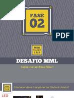 Fase Box 2 - Pisca-pisca