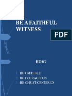 BE A FAITHFUL WITNESS.pptx