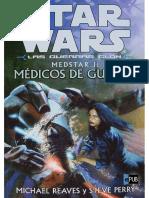03 - Medstar I_ Médicos de Guerra - Michael Reaves & Steve Perry - Star Wars - Guerras Clon [3]
