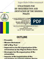 Strategies for Re-Organisation and Re-Orientation of the Nigeria Police