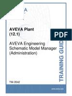 TM-3542 AVEVA Plant (12.1) Schematic Model Manager(Administration)