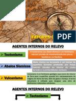6 Ano - Aula 02 -Fatores Do Relevo - EE Maio Porto