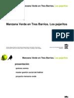 Manzana Verde en Tres Barrios - Los Pájaritos