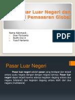 Pasar Luar Negeri Dan Strategi Pemasaran Global
