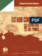 Estado Comunal. La Nueva Geometría Del Poder. Manuel Briceño Méndez