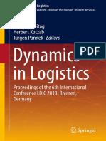 (Lecture Notes in Logistics) Michael Freitag,Herbert Kotzab,Jürgen Pannek (Eds.) - Dynamics in Logistics_ Proceedings of the 6th International Conference LDIC 2018, Bremen, Germany-Springer Internati