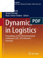 (Lecture Notes in Logistics) Herbert Kotzab, Jürgen Pannek, Klaus-Dieter Thoben (Eds.) - Dynamics in Logistics_ Proceedings of the 4th International Conference LDIC, 2014 Bremen, Germany-Springer Inte