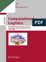 (Lecture Notes in Computer Science 8197) Jianbin Xin, Rudy R. Negenborn, Gabriel Lodewijks (Auth.), Dario Pacino, Stefan Voß, Rune Møller Jensen (Eds.) - Computational Logistics_ 4th International Con