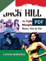 Calum Waddell - Jack Hill_ The Exploitation and Blaxploitation Master, Film by Film (2009).pdf