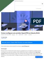 Como configurar um servidor OpenVPN no Ubuntu 18.04 _ DigitalOcean.pdf
