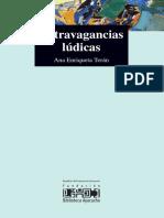 Extravagancias Ludicas - Ana Enriqueta Teran
