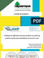 Apresentação Avaliação de aplicações das boas práticas na gestão de  projetos sociais para instituições do terceiro setor