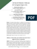 Influencia de Ions de Potássio e Calcio Nos Géis de Carragena Kappa e Iota