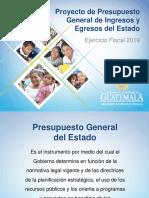 00 Presentación Proyecto de Presupuesto General de Ingresos y Egresos del Estado 2019.pptx