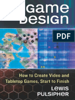 Game Design How to Create Video and Tabletop Games by Lewis Pulsipher