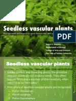 #4 Seedless Vascular Plants