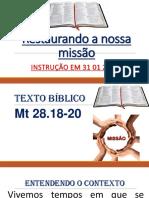 Sermão em 31 01 2019 - Restaurando a Nossa Missão - Mateus 28