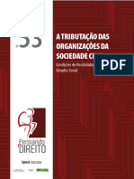 A TRIBUTAÇÃO DAS ORGANIZAÇÕES DA SOCIEDADE CIVIL Condições de possibilidade para um Simples Social