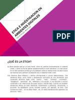 Etica e Investigacion en Ambientes Digitales (1)